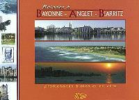 Balades à Bayonne, Anglet, Biarritz : promenades à pied et en vélo