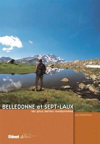 Belledonne et Sept-Laux : les plus belles randonnées