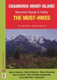 Chamonix-Mont-Blanc : mountain-range & valley : the must-hikes