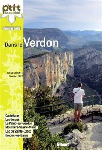 Dans le Verdon : Castellane, les Gorges, La Palud-sur-Verdon, Moustiers-Sainte-Marie, Gréoux-les-Bains