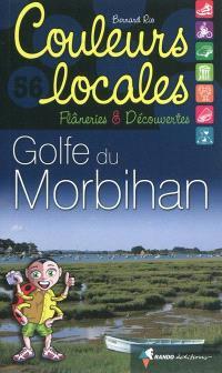 Golfe du Morbihan : flâneries & découvertes
