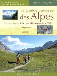 La grande traversée des Alpes : du lac Léman à la mer Méditerranée, GR 5