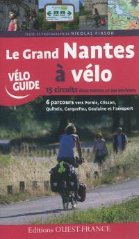 Le grand Nantes à vélo : 15 circuits dans Nantes et ses environs