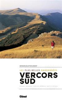 Les plus belles randonnées dans le Vercors Sud : Royans, Gervanne, Vercors drômois, hauts plateaux