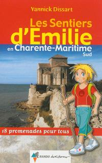 Les sentiers d'Emilie en Charente-Maritime sud : 18 promenades pour tous