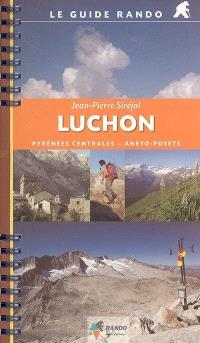 Luchon : Pyrénées centrales, Aneto-Posets