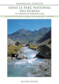 Randonnée pédestre dans le Parc national des Ecrins : 120 itinéraires de randonnée alpine