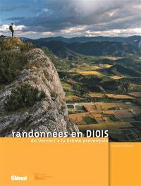 Randonnées en Diois : du Vercors à la Drôme provençale