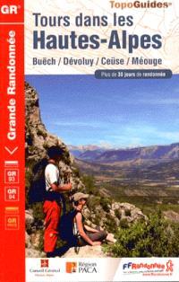 Tours dans les Hautes-Alpes : Buëch, Dévoluy, Ceüse, Méouge : plus de 30 jours de randonnée