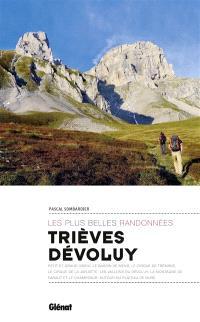 Trièves, Dévoluy : les plus belles randonnées