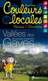 Vallées des Gaves : de Lourdes à Gavarnie : flâneries & découvertes