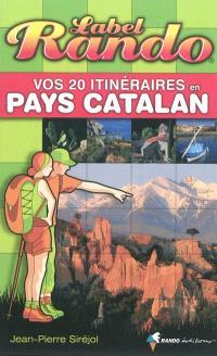 Vos 20 itinéraires en pays catalan