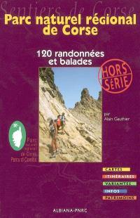120 randonnées et balades au coeur du Parc naturel régional de Corse