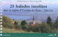 25 balades insolites dans la région d'Yverdon-les-Bains, Jura Lac