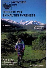 36 circuits en Hautes-Pyrénées : Bigorre