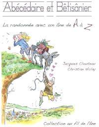 Abécédaire et bêtisanier : la randonnée avec un âne de A à Z