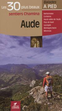 Aude : Narbonnaise, Corbières, Haute vallée de l'Aude, Pays de Sault, Lauragais, Montagne Noire, Minervois