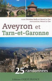 Aveyron et Tarn-et-Garonne : 25 randonnées