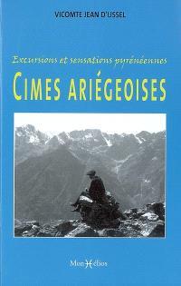 Cimes ariégeoises : excursions et sensations pyrénéennes