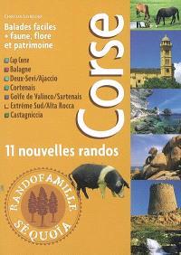 Corse : Cap Corse, Balagne, Deux-Sevi, Ajaccio, Cortenais, Golfe de Valinco, Sartenais, extrême sud, Alta Rocca, Castagniccia : 11 nouvelles randos