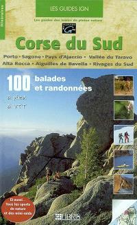 Corse du Sud : Porto, Sagone, Pays d'Ajaccio, Vallée du Taravo, Alta Rocca, Aiguilles de Bavella, Rivages du Sud...