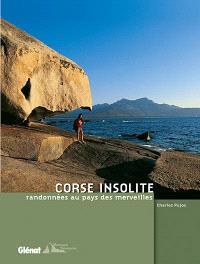 Corse insolite : randonnées au pays des merveilles
