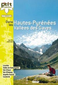 Dans les Hautes-Pyrénées, Vallées des Gaves