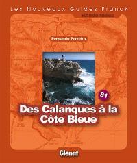 Des Calanques à la Côte bleue