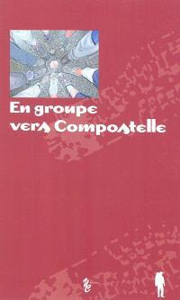 En groupe vers Compostelle