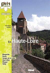 En Haute-Loire : Margeride, Devès, gorges de la Loire, Haut Allier, Meygal, Velay