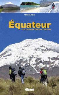 Equateur : de la randonnée littorale à l'alpinisme