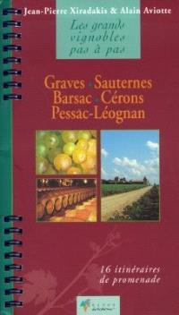 Graves, Sauternes, Barsac, Cérons, Pessac-Léognan