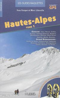 Hautes-Alpes. Volume 1, Queyras, Grand Briançonnais