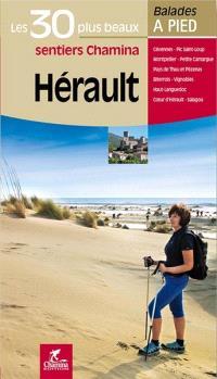 Hérault : les 30 plus beaux sentiers Chamina : Cévennes, Pic Saint-Loup, Montpellier...
