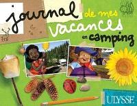 Journal de mes vacances au camping