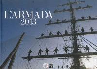 L'Armada 2013 : le livre officiel de l'Armada 2013
