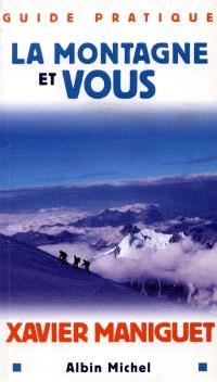 La montagne et vous