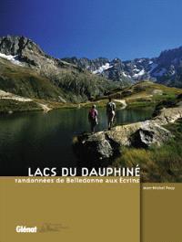 Lacs du Dauphiné, randonnées de Belledonne aux Ecrins