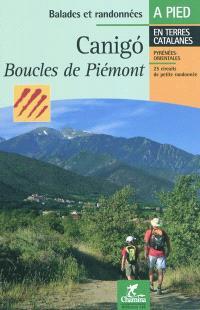 Le canigo : boucles de Piémont : 25 circuits de petite randonnée