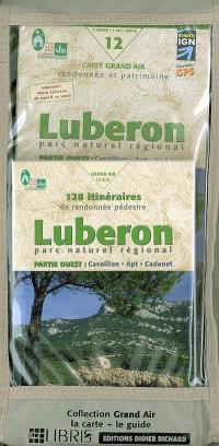 Le cartoguide Parc naturel régional du Luberon ouest : Cavaillon, Apt, Cadenet