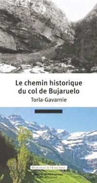 Le chemin historique du col de Bujaruelo : Torla-Gavarnie