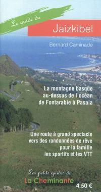 Le guide du Jaizkibel : la montagne basque au-dessus de l'océan de Fontarabie à Pasaia