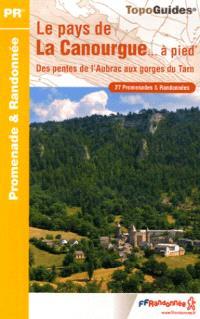 Le pays de la Canourgue à pied : des pentes de l'Aubrac aux gorges du Tarn : 27 promenades & randonnées