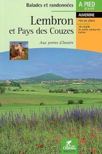 Lembron et pays des Couzes, aux portes d'Issoire : Auvergne, Puy-de-Dôme : 30 circuits de petite randonnée balisés