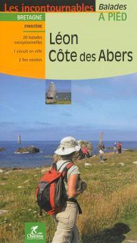 Léon, Côte des Abers : Bretagne, Finistère : 20 balades exceptionnelles, 1 circuit en ville, 2 îles visitées