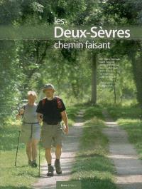 Les Deux-Sèvres chemin faisant