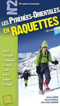 Les Pyrénées-Orientales en raquettes
