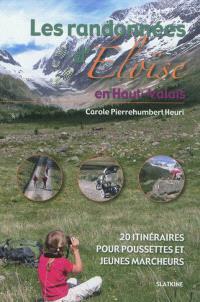 Les randonnées d'Eloïse, Les randonnées d'Eloïse en Haut-Valais : 20 itinéraires pour poussettes et jeunes marcheurs