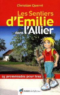 Les sentiers d'Emilie dans l'Allier