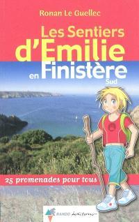 Les sentiers d'Emilie dans le Finistère Sud : 25 promenades pour tous